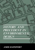 History and Precedent in Environmental Design PDF