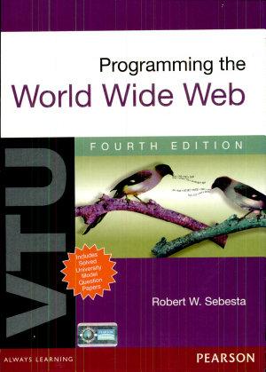 Programming the World Wide Web: For VTU, 4/e