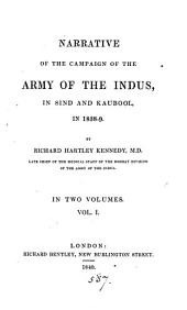 Narrative of the campaign of the army of the Indus, in Sind and Kaubool, in 1838-9