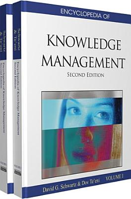 Encyclopedia of Knowledge Management, Second Edition