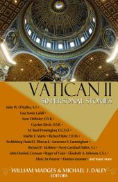 Vatican II: Fifty Person Stories
