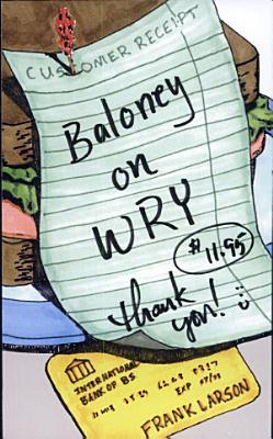 Baloney on Wry