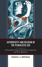 Authenticity and Religion in the Pluralistic Age