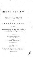 A short review of the political state of Great Britain  by sir N W  Wraxall    PDF