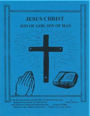 Jesus Christ  Son of God  Son of Man