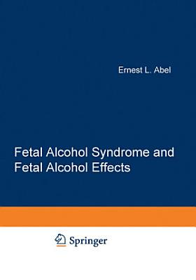 Fetal Alcohol Syndrome and Fetal Alcohol Effects PDF
