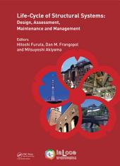 Life-Cycle of Structural Systems: Design, Assessment, Maintenance and Management