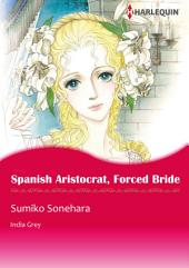 Spanish Aristocrat, Forced Bride: Harlequin Comics