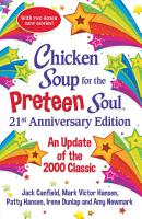 Chicken Soup for the Preteen Soul 21st Anniversary Edition PDF