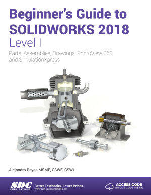 Beginner s Guide to SOLIDWORKS 2018   Level I PDF