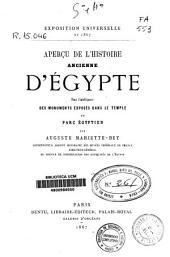 Aperçu de l'histoire ancienne d'Égypte: pour l'intelligence des monuments exposés dans le temple du parc égyptien