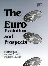 The Euro: Evolution and Prospects