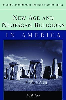 New Age and Neopagan Religions in America PDF