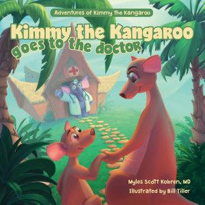 Kimmy the Kangaroo Goes to the Doctor