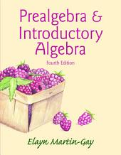 Prealgebra & Introductory Algebra: Edition 4
