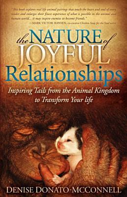 The Nature of Joyful Relationships PDF