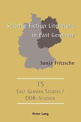 Science Fiction Literature in East Germany