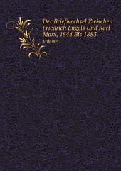 Der Briefwechsel Zwischen Friedrich Engels Und Karl Marx, 1844 Bis 1883