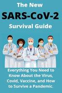 The New SARS-CoV-2 Survival Guide