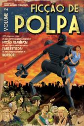 Ficção de polpa: Volume 2