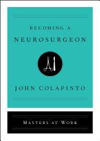 Becoming a Neurosurgeon PDF