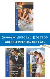 Harlequin Special Edition August 2017 Box Set 1 of 2: Vegas Wedding, Weaver Bride\Do You Take this Cowboy?\The Single Dad's Proposal
