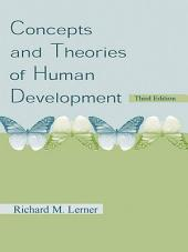 Concepts and Theories of Human Development: Edition 3