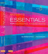 Mosby's Essentials for Nursing Assistants - E-Book: Edition 5