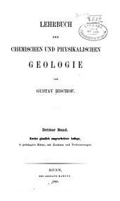 Lehrbuch der chemischen und physikalischen geologie: Band 3