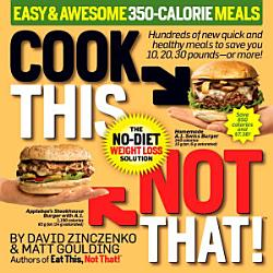 Cook This Not That Easy Awesome 350 Calorie Meals Book PDF