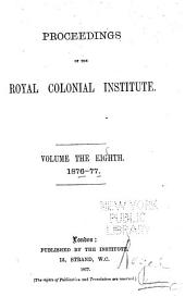 Proceedings of the Royal Colonial Institute: Volume 8