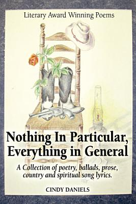 Nothing in Particular  Everything in General