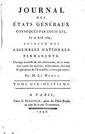Journal des Et́ats généraux, convoqués par Louis XVI.: Volume18