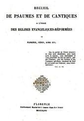 Recueil de Ps. et cant. à l'usage des églises réformées de Florence, Gênes, Rome ...