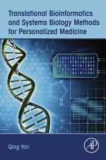 Translational Bioinformatics and Systems Biology Methods for Personalized Medicine PDF