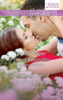 Bound to Her Greek Billionaire the Marriage of Inconvenience