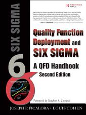 Quality Function Deployment and Six Sigma, Second Edition: A QFD Handbook, Edition 2