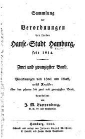 Sammlung der verordnungen der freyen Hanse-stadt Hamburg: Seit deren wiederbefreyung im jahre 1814, Band 22
