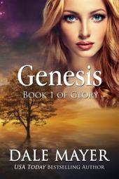Genesis (Fantasy, Paranormal, Mystery, Romantic Suspense): Book 1 of the Glory Series