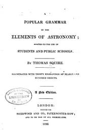 A Popular Grammar of the Elements of Astronomy