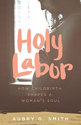 Holy Labor