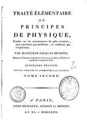Traité élémentaire ou principes de physique: fondés sur les connoissances les plus certaines, tant anciennes que modernes, et confirmés par l'expérience, Volume2