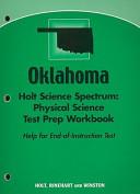 Oklahoma Holt Science Spectrum  Physical Science Test Prep Workbook PDF