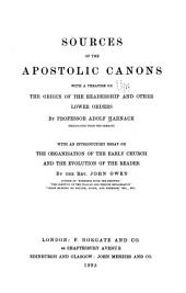 Sources of the Apostolic Canons: With a Treatise on the Origin of the Readership and Other Lower Orders