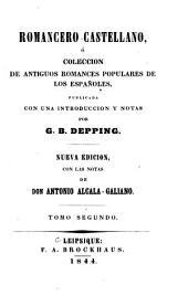 Romancero castellano: ó Colección de antiguos romances populares de los españoles, Volumen 2