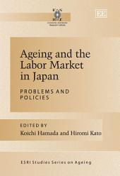 Ageing and the Labor Market in Japan: Problems and Policies