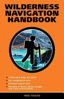 Wilderness Navigation Handbook PDF