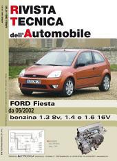 Manuale di riparazione Ford Fiesta: 1.3 8V. 1.4 e 1.6 16V