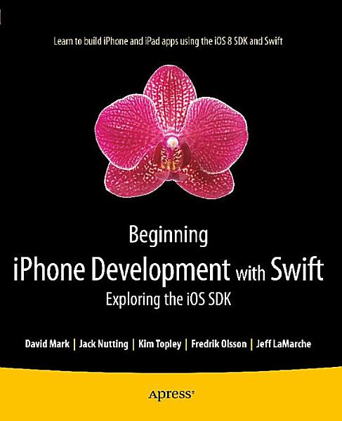 Beginning iPhone Development with Swift PDF