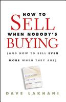 How To Sell When Nobody s Buying PDF